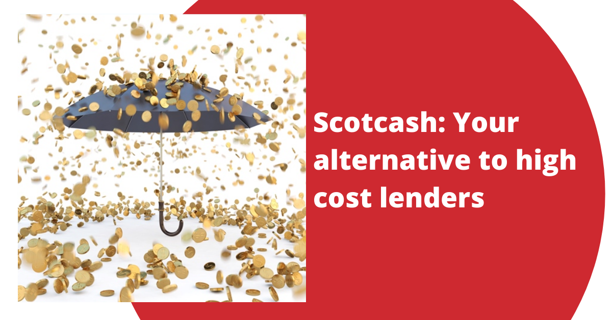 Scotcash Your Alternative To High Cost Lenders